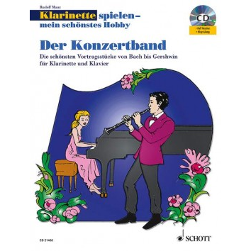 Klarinetten spielen - Mein schönstes Hobby Konzertband  +CD -  ED 21466