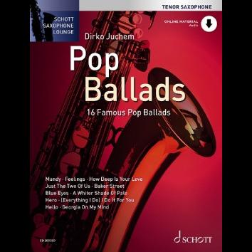 Pop Ballads für Tenorsaxophon - Schott Saxophone Lounge