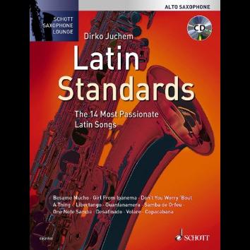 Latin Standards für Altsaxophon - Schott Saxophone Lounge