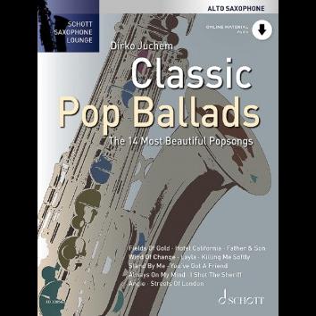Classic Pop Ballads für Altsaxophon - Schott Saxophone Lounge