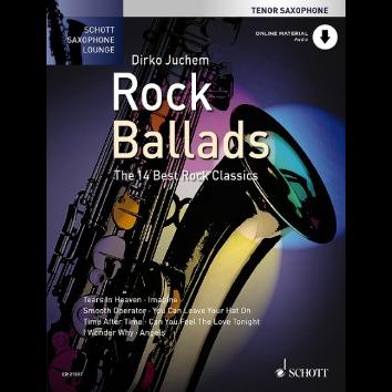 Rock Ballads für Tenorsaxophon - Schott Saxophone Lounge