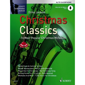 Christmas Classics für Altsaxophon - Schott Saxophone Lounge