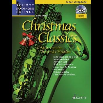Christmas Classics für Tenorsaxophon - Schott Saxophone Lounge