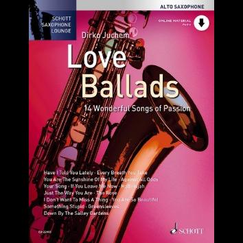 Love Ballads für Altsaxophon - Schott Saxophone Lounge