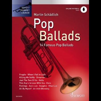 Pop Ballads für Trompete - Schott Trumpet Lounge