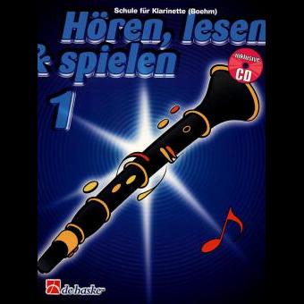 Hören, lesen & spielen Band 1 (+ CD): Klarinette (Boehm)