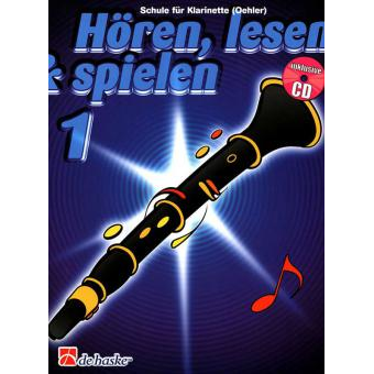 Hören, lesen & spielen Band 1 (+ CD): Klarinette (Oehler)