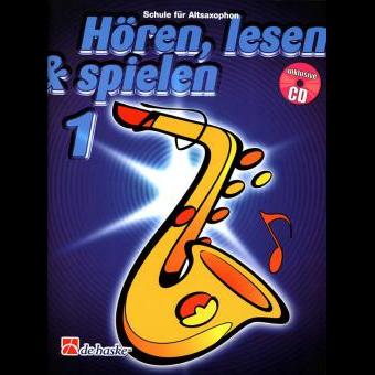 Hören, lesen & spielen Band 1 (+ CD): Altsaxophon