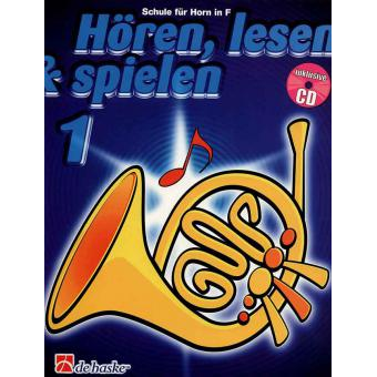 Hören, lesen & spielen Band 1 (+ CD): Horn in F