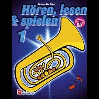 Hören, lesen & spielen Band 1 (+ CD): Tuba in C (Bass-Schlüssel)
