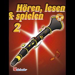 Hören, lesen & spielen Band 2 (+ CD): Klarinette (Boehm)
