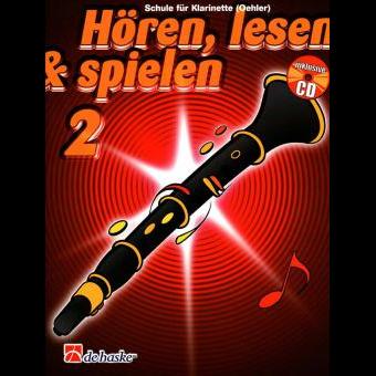 Hören, lesen & spielen Band 2 (+ CD): Klarinette (Oehler)