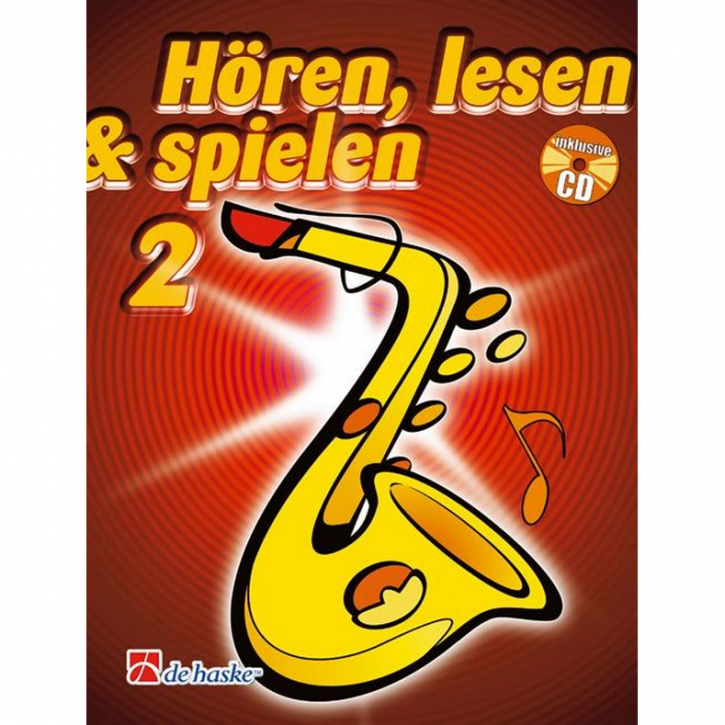 Hören, lesen & spielen Band 2 (+ CD): Altsaxophon