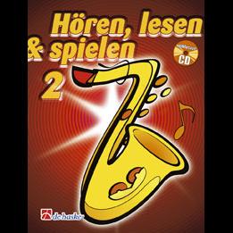 Hören, lesen & spielen Band 2 (+ CD): Tenorsaxophon
