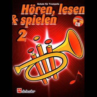 Hören, lesen & spielen Band 2 (+ CD): Trompete in B