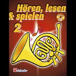 Hören, lesen & spielen Band 2 (+ CD): Horn in F