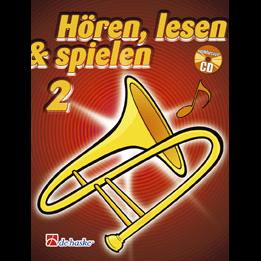 Hören, lesen & spielen Band 2 (+ CD): Posaune in B (Violin-Schlüssel)