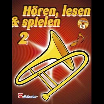 Hören, lesen & spielen Band 2 (+ CD): Posaune in C (Bass-Schlüssel)