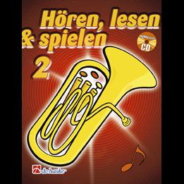 Hören, lesen & spielen Band 2 (+ CD): Bariton  / Euphonium in C (Bassschlüssel)
