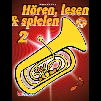 Hören, lesen & spielen Band 2 (+ CD): Tuba in C (Bass-Schlüssel)