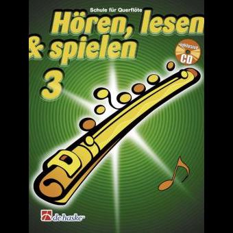 Hören, lesen & spielen Band 3 (+ CD): Querflöte