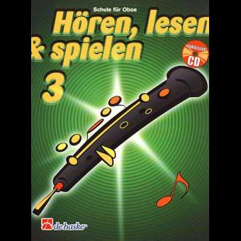 Hören, lesen & spielen Band 3 (+ CD): Oboe