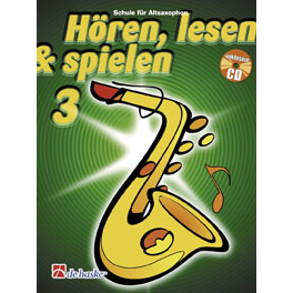 Hören, lesen & spielen Band 3 (+ CD): Altsaxophon