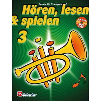 Hören, lesen & spielen Band 3 (+ CD): Trompete in B