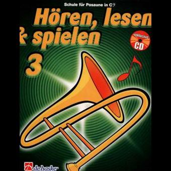 Hören, lesen & spielen Band 3 (+ CD): Posaune in C (Bass-Schlüssel)