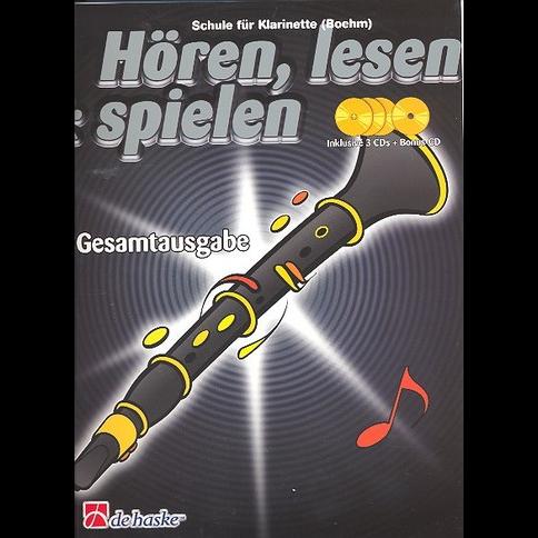 Hören, lesen & spielen Band Gesamtausgabe (+ 4 CD's): Klarinette (Boehm)