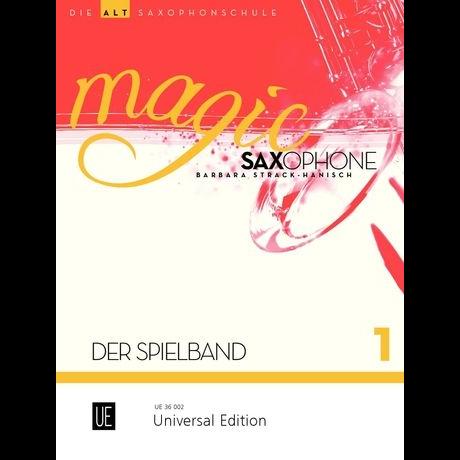 Magic Saxophone Spielbuch 1 für Altsaxophon +CD - UE 36002