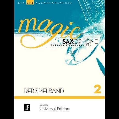 Magic Saxophone Spielbuch 2 für Altsaxophon +CD - UE 36004